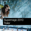 Supermagic 2010 Trailer